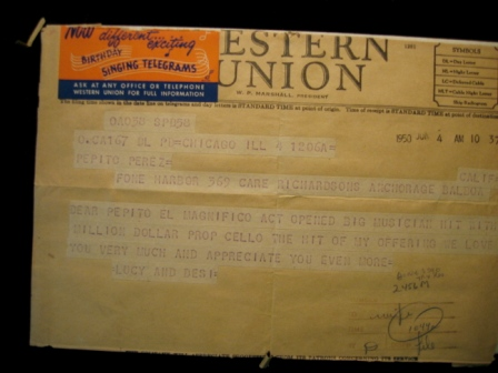 Telegram from Lucille Ball and Desi Arnaz to Pepito. Found inside the cello.