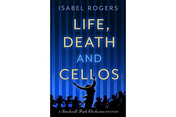 Life Death and Cellos by Isabel Rogers book cover